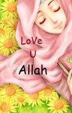 Love You Allah by _Dora13