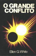 O Grande Conflito by EduardaRodriguesz