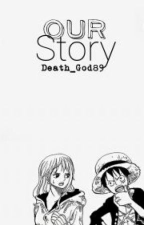 Our Story. by Death_God89