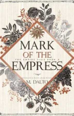 Mark of the Empress | Empire Saga Book Two by druidrose
