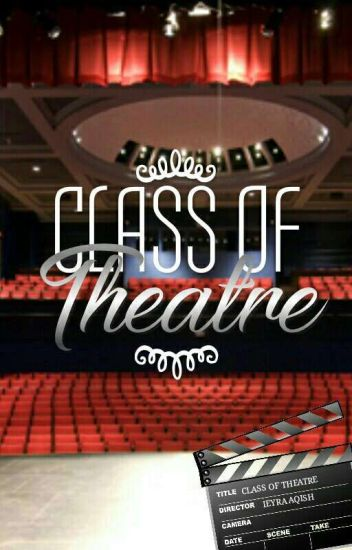 Class Of Theatre