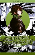 shingeki no seraph | ∆ snk × ons crossover by OTABAE
