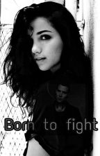 Born to fight (Divergent/Eric ff) by MissGalaxyAngel