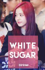White Sugar by binbae