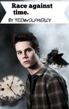 Teen wolf Race against time by TeenWolfmercy