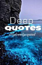 Deep Quotes(✅) by mylovelysquad