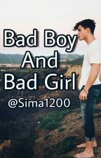 Bad Boy And Bad Girl by Sima1200