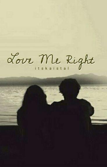 Love Me Right