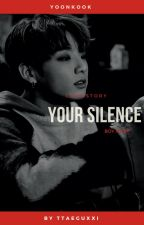 Your silence [s.kook]  by -taegucci