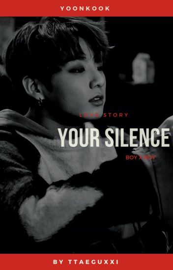 Your silence [s.kook] /pause\