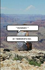 """"""" runaway { gmw } """" by callmeauthoress"""