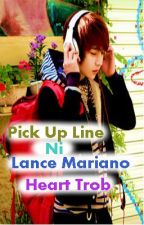 pick up line ni lance mariano (on-going) by Cho_Han