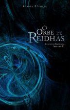 O Orbe de Reidhas - Legend of Raython, spin-off #1 by KamilaZoldyek
