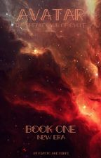 Avatar: The Breakdown of Cycle ||Book One-New Era|| by Biruetka