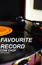 Favourite Record - Cow Chop by NovaHDamn