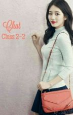 Chat💬💬 Class 2-2 by 27heartteu