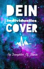Dein individuelles Cover by Daughter_Of_Storm