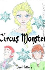 Circus Monster (Hiccelsa?) by IreneHaddock