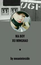 ☆ Ma Boy [Xu Minghao] ☆ by meanieinside
