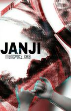 JANJI (on Hold) by imansyaxz_khai