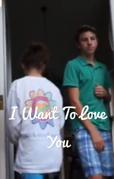 I want to love you
