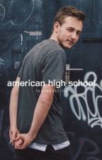 American High School || J.F & HGS by louisburrito