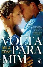 Volta Pra Mim - Mila Gray  by Tatisnts