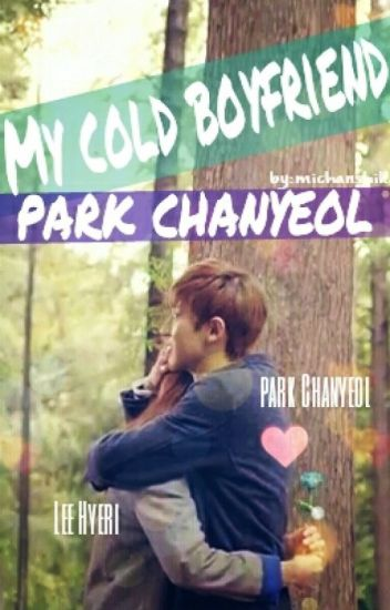 MY COLD BOYFRIEND, CHANYEOL