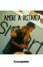 Amore a distanza. by alsxmartini