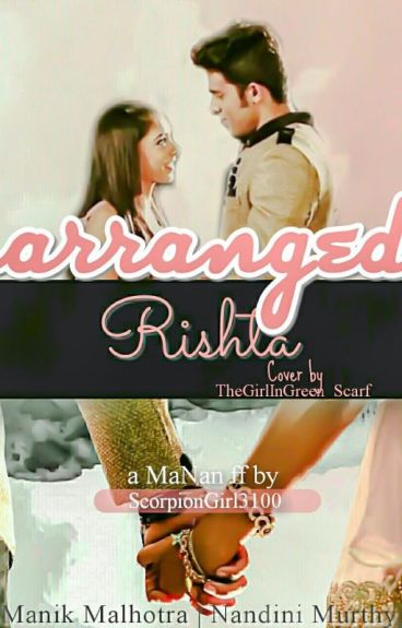MaNan : Arranged Rishta
