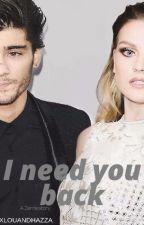 I need you back//Zerrie by XLOUANDHAZZA
