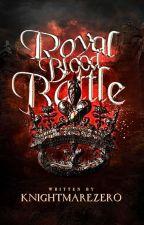 Royal Blood Battle by LelouchAlleah
