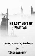 The Lost Boys of Wattpad by 13achowdhury