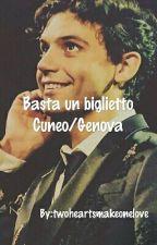 Basta Un Biglietto Cuneo/Genova  by lol-stories