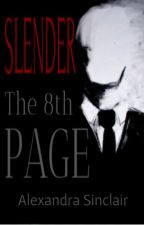 Slender - The 8th Page by AlexandraSinclair