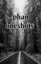 Phan One Shots by escapethe_gayships
