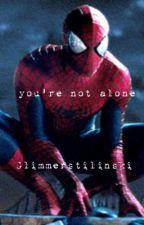 You're Not Alone by GlimmerStilinski