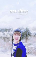 Pet Sitter || Taekook by sugarvsh