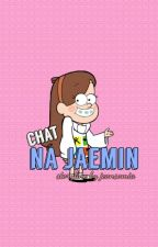 [1] Chat ☁ Na Jaemin ✔ by dog-goesguk