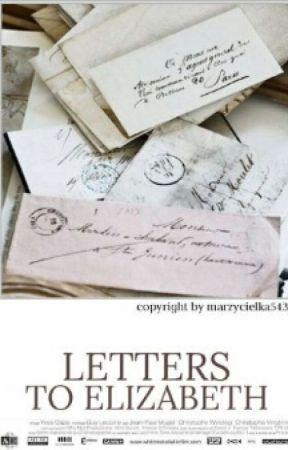 Listy do Elizabeth by marzycielka543