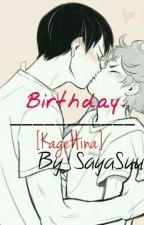 Birthday. [KageHina] by SayaSuu