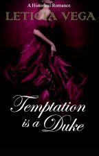 Temptation is a Duke (Draft)  by joyindenver