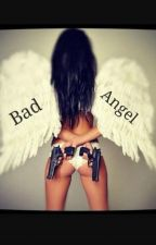 Bad Angel  by _fuck_the_world_