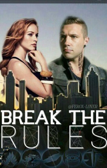 Break the rules (Eric FF)