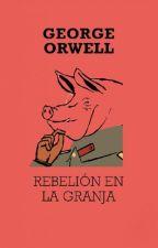 Rebelión en la granja  by LaGranjeraSuprema