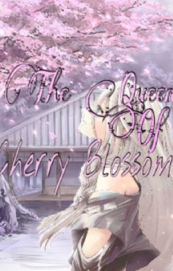 The Queen Of Cherry Blossoms~ Naruto fanfic (Neji love story)