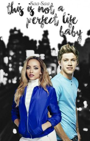 This is not a perfect life, baby. ||N.H|| by Saa-Saa