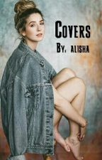 Covers •[ OPEN ]• by allie_fromtheblock