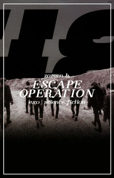 escape operation → exo