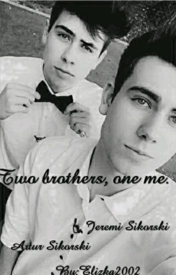 Two Brothers,One Me | J.S & A.S